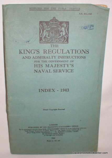 Image for The King's Regulations and Admiralty Instructions for the Government of His Majesty's Naval Service; Index 1943