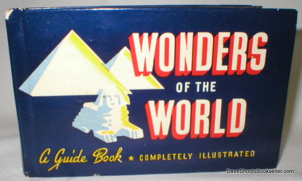 Image for Wonders of the World; A Guide Book to Wonders of Ancient and Modern Times