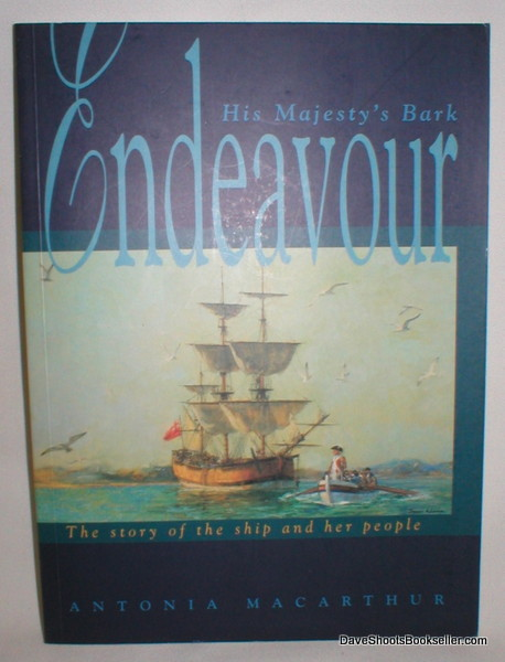 Image for His Majesty's Bark Endeavour: The Story of the Ship and Her People