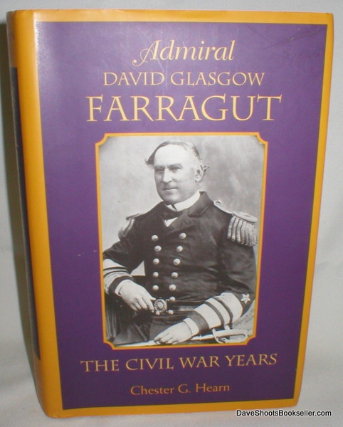 Image for Admiral David Glasgow Farragut; The Civil War Years