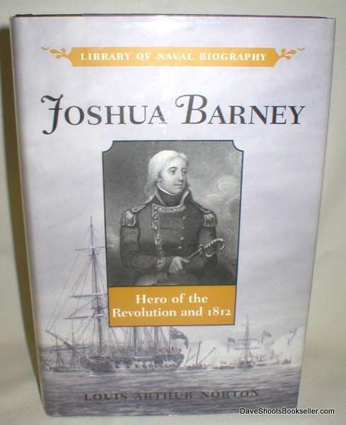 Image for Joshua Barney; Hero of the Revolution and 1812