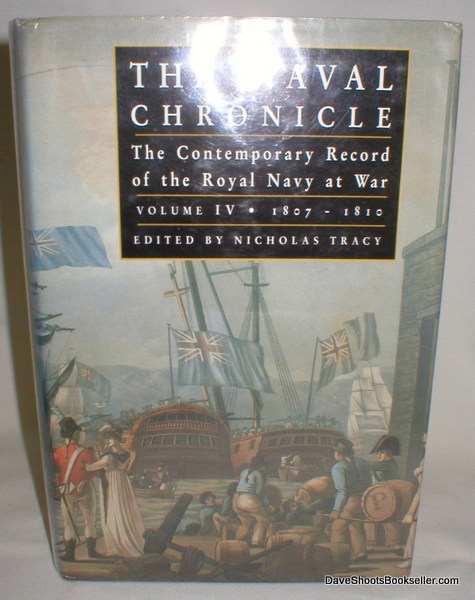 Image for The Naval Chronicle; The Contemporary Record of the Royal Navy at War Volume IV 1807-1810