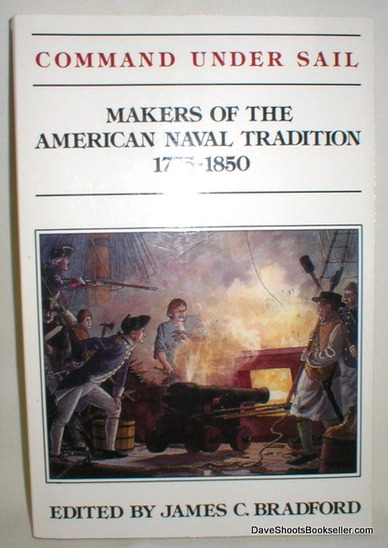 Image for Command Under Sail; Makers of the American Naval Tradition 1775-1850