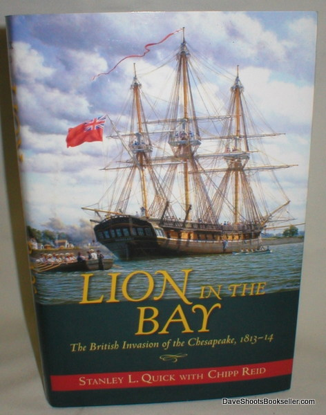 Image for Lion in  the Bay; The British Invasion of the Chesapeake