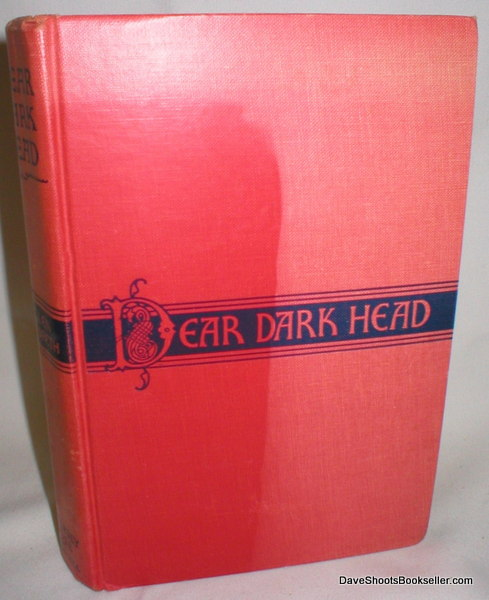 Image for Dear Dark Head; An Intimate Story of Ireland