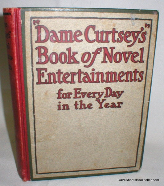 "Image for ""Dame Curtsey's"" Book of Novel Entertainments for Every Day in  The Year"