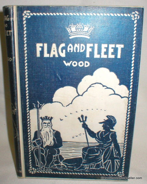 Image for Flag and Fleet; How the British Navy Won the Freedom of the Seas