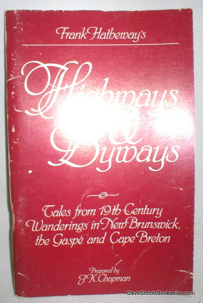 Frank Hatheway's 'Highways and Byways'