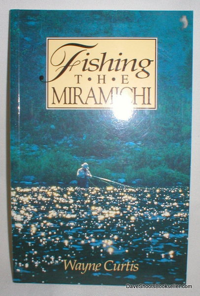 Image for Fishing the Miramichi