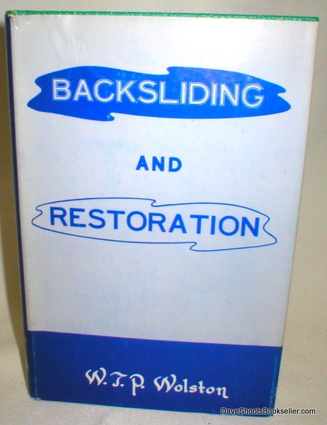 Image for Backsliding and Restoration; A Book for Backsliders