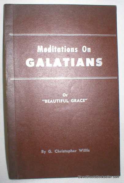 "Image for Meditations on Galatians or ""Beautiful Grace"""