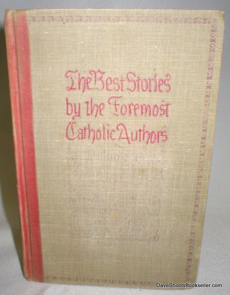 Image for The Best Stories By the Foremost Catholic Authors; Vol. VI (ONLY) of X