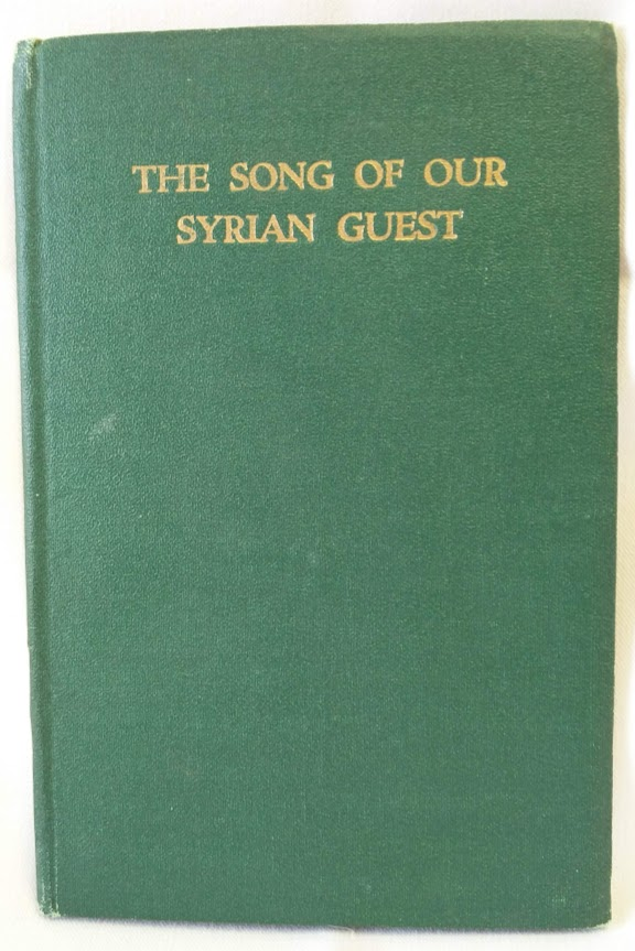 Image for The Song of Our Syrian Guest; A Commentary on the 23rd Psalm