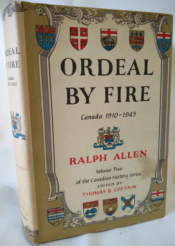 Image for Ordeal By Fire; Canada 1910-1945