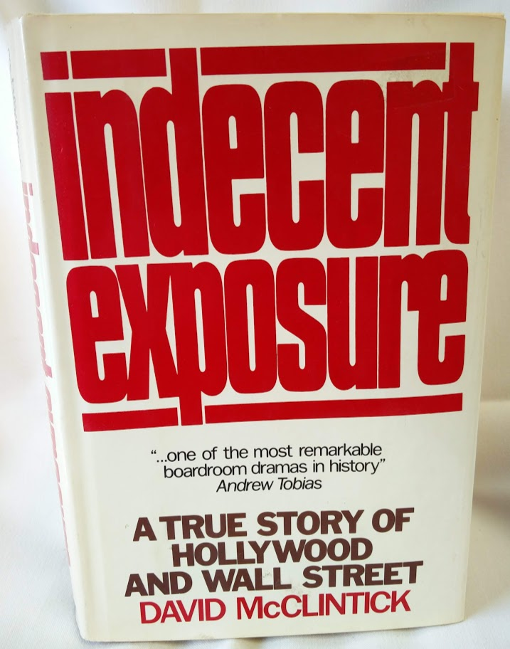 Image for Indecent Exposure; A True Story of Hollywood and Wall Street