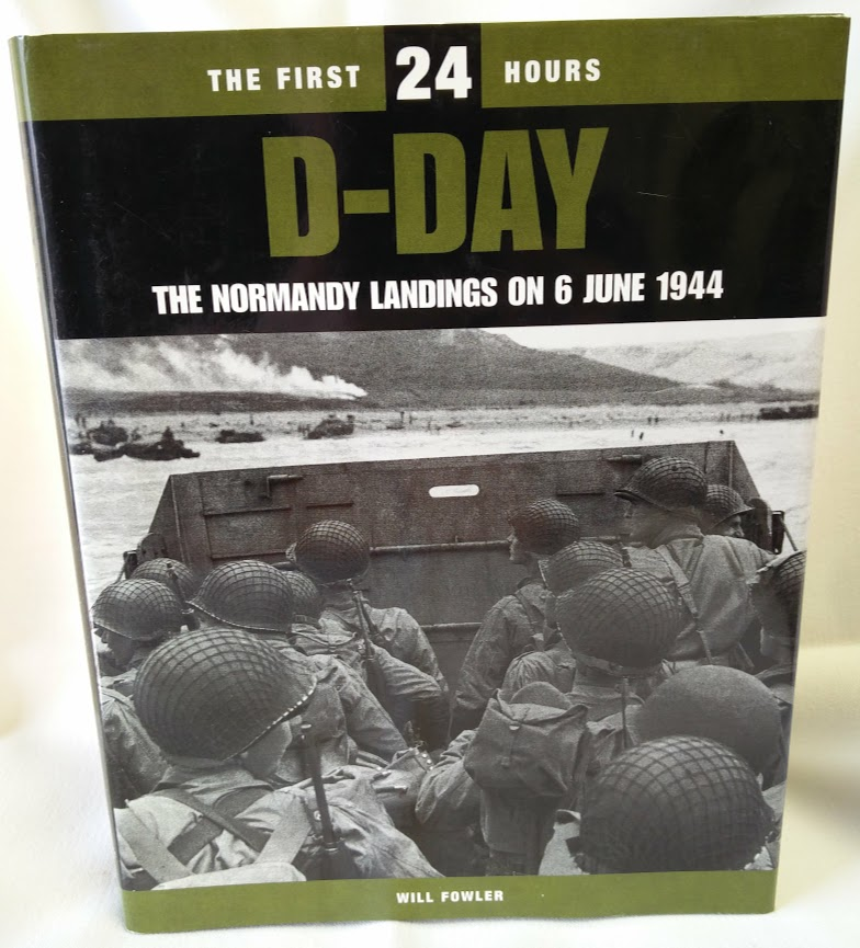 Image for D Day, the First 24 Hours; The Normandy Landings on 6 June, 1944
