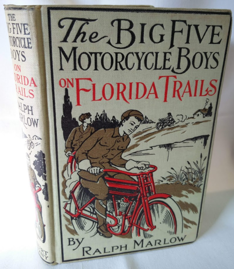 Image for The Big Five Motorcycle Boys on Florida Trails