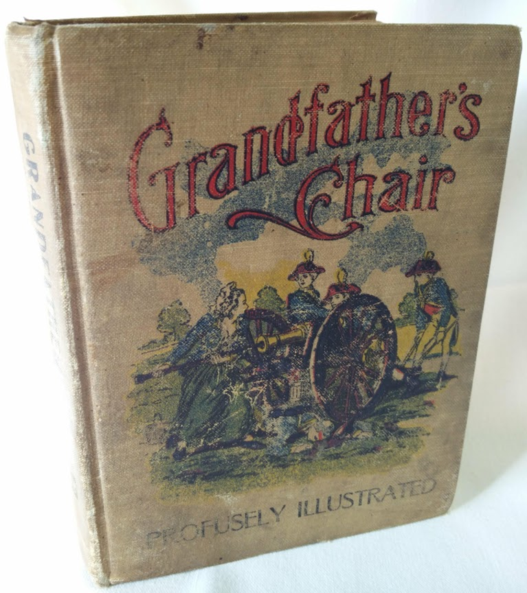 Image for Grandfather's Chair, or True Stories From New England History and Biographical Stories