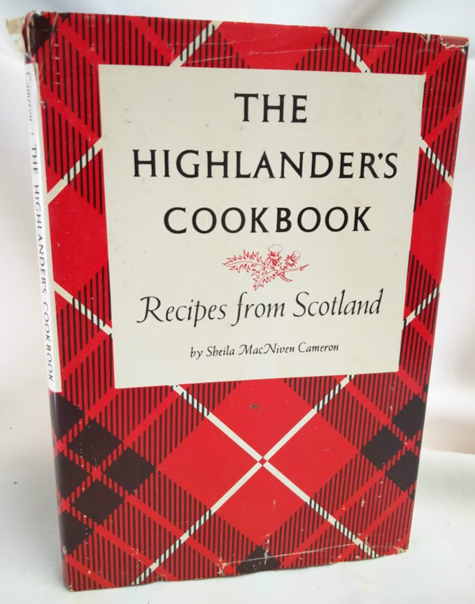 Image for The Highlander's Cookbook; Recipes from Scotland