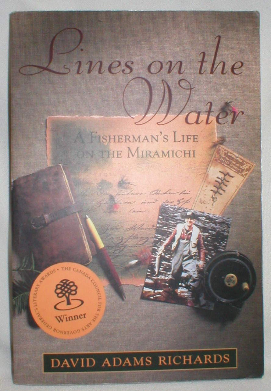Image for Lines on the Water; A Fisherman's Life on the Miramichi