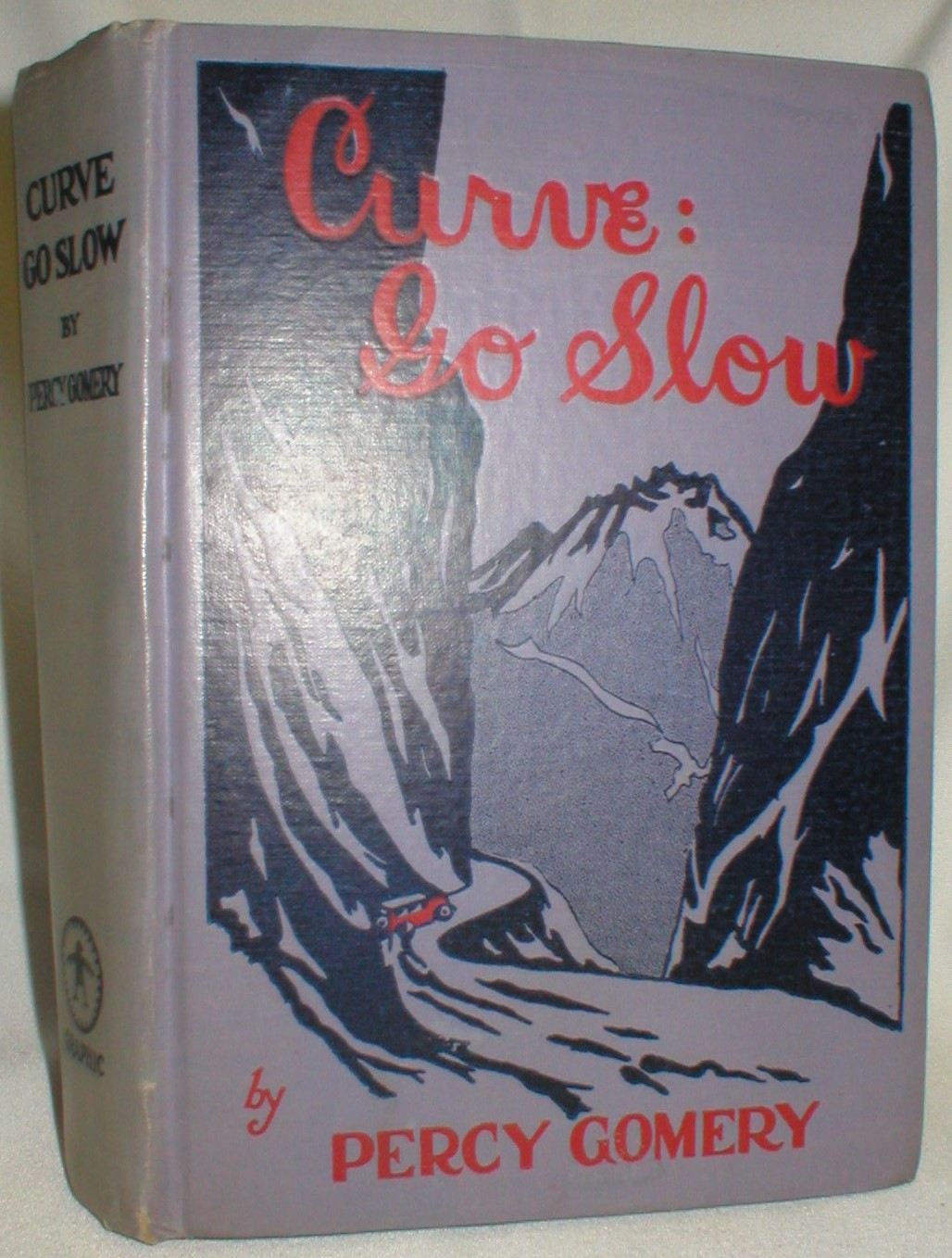 Image for Curve: Go Slow; A Romance of Pacific Coast Highways