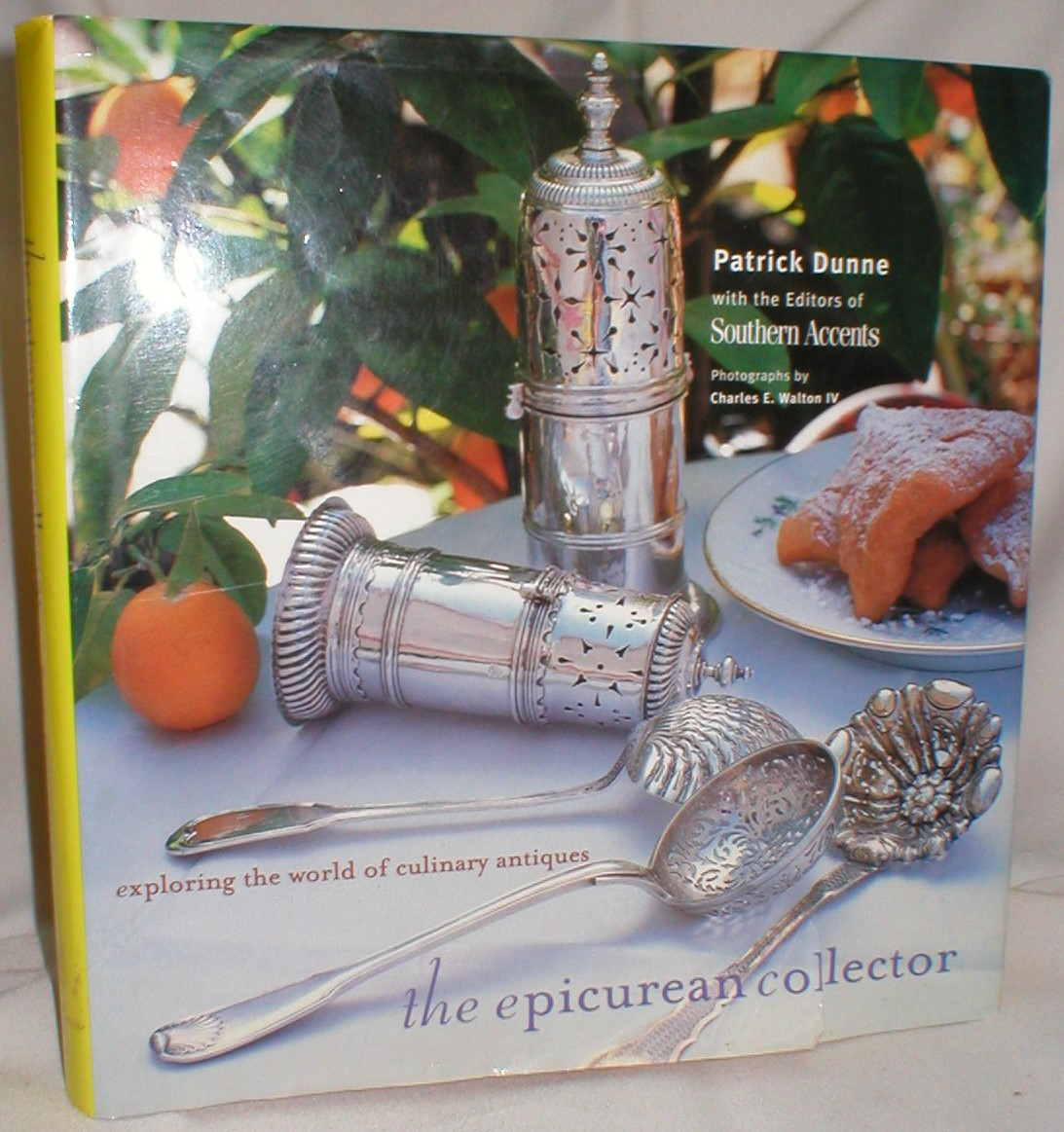Image for The Epicurean Collector; Exploring the World of Culinary Antiques