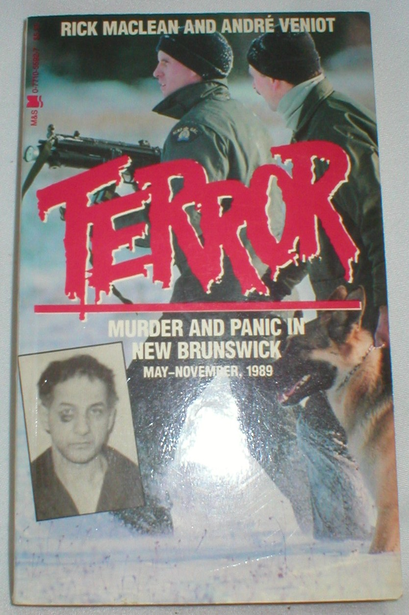 Image for Terror ! Murder and Panic in New Brunswick May-November, 1989