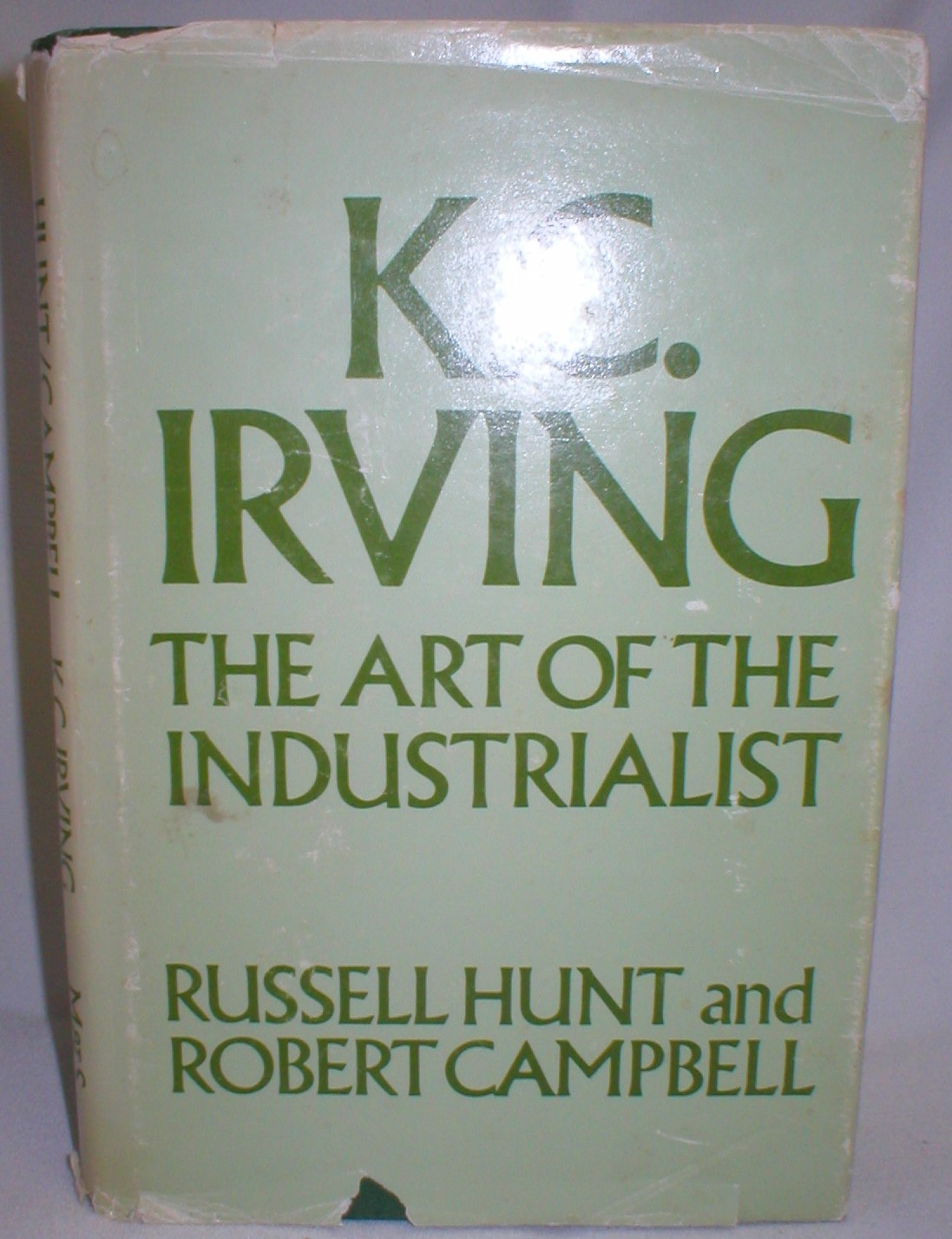 Image for K.C. Irving; The Art of the Industrialist