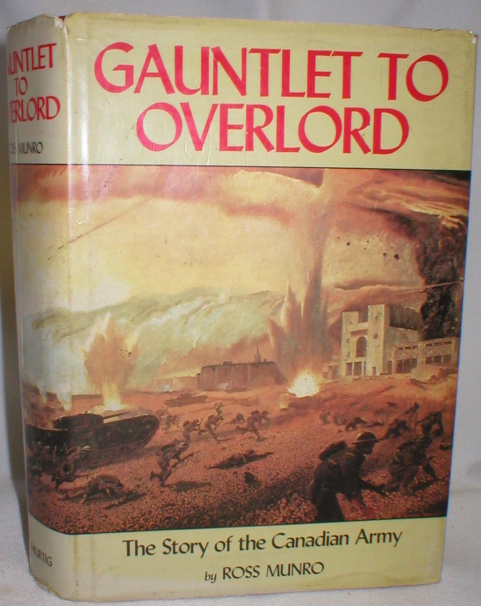 Image for Gauntlet to Overlord; The Story of the Canadian Army