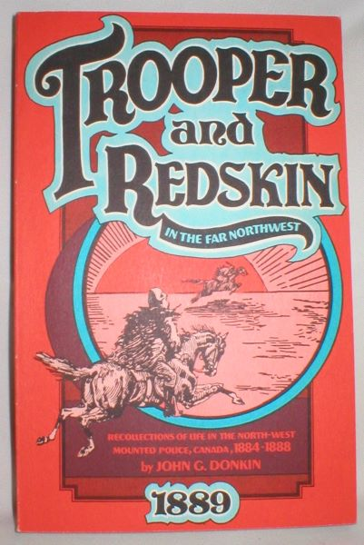 Image for Trooper and Redskin in the Far Northwest