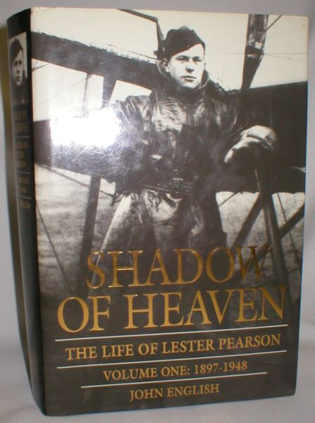 Image for Shadow of Heaven; The Life of Lester Pearson, Vol. I, 1897-1948