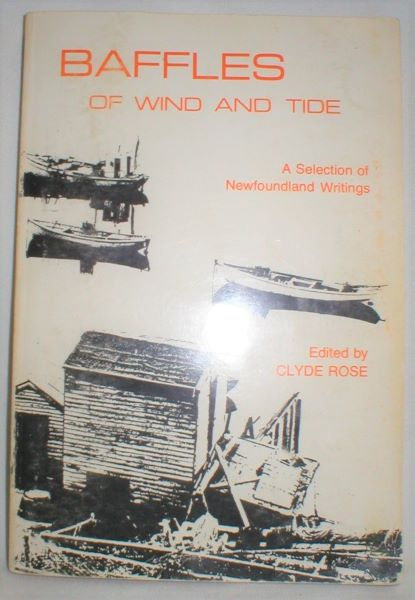 Image for Baffles of Wind and Tide; A Selection of Newfoundland Writings