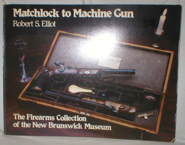 Image for Matchlock to Machine Gun