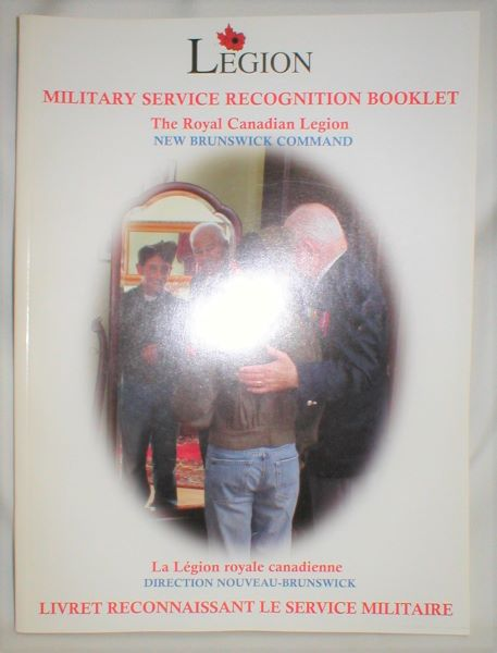 Image for Legion; Military Service Recognition Booklet;The Royal Canadian Legion, New Brunswick Command