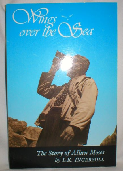 Image for Wings Over the Sea; The Story of Allan Moses