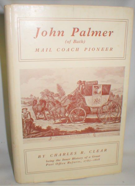 Image for John Palmer (of Bath); Mail Coach Pioneer