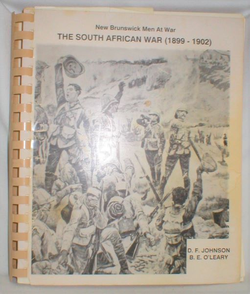 Image for New Brunswick Men at War; The South African War 1899-1902