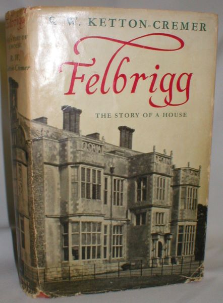 Image for Felbrigg; The Story of a House