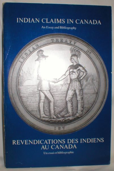 Image for Indian Claims in Canada; An Essay and Bibliography