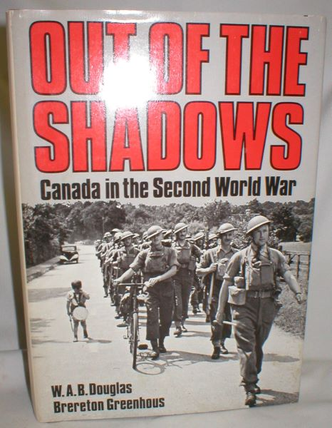 Image for Out of the Shadows; Canada in the Second World War