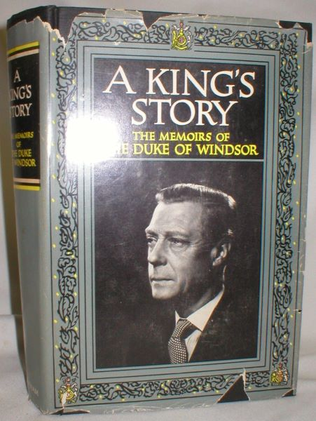Image for A King's Story; the Memoirs of the Duke of Windsor