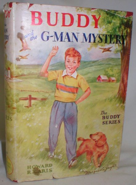 Image for Buddy and the G-Man Mystery, or A Boy And a Strange Cipher