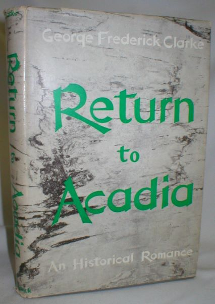Image for Return to Acadia; An Historical Romance
