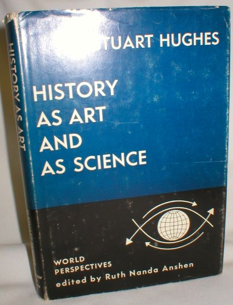 Image for History as Art and as Science; Twin Vistas on  the Past