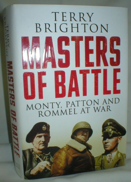 Image for Masters of Battle; Monty, Patton, and Rommel at War