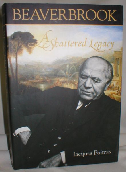 Image for Beaverbrook; A Shattered Legacy