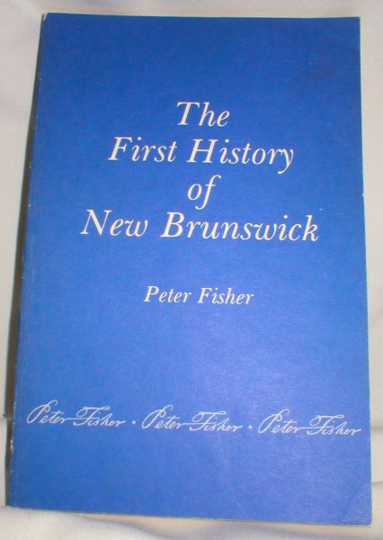 Image for The First History of New Brunswick; Reprint of the 1921 Ed.