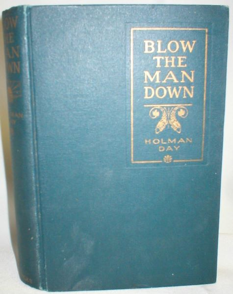 Image for Blow the Man Down; A Romance of the Coast