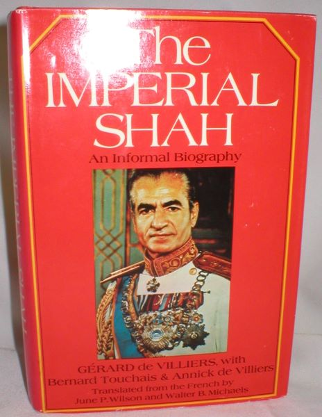 Image for The Imperial Shah; An Informal Biography