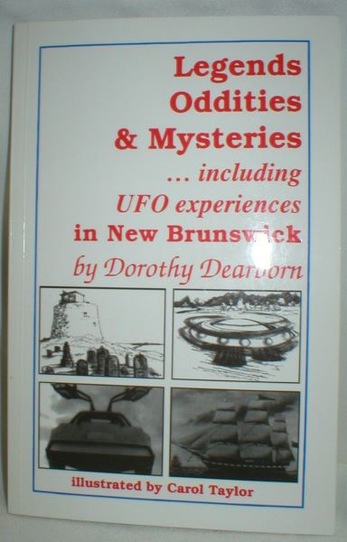 Image for Legends, Oddities, & Mysteries, Including UFO Experiences  in New Brunswick